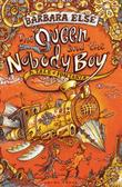 THE QUEEN AND THE NOBODY BOY by Barbara Else