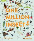 ONE MILLION INSECTS