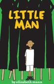 LITTLE MAN by Elizabeth Mann