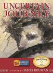 Cover art for UNCERTAIN JOURNEY