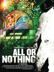 ALL OR NOTHING by Preston L. Allen