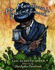 MR. MENDOZA'S PAINTBRUSH by Luis Alberto Urrea