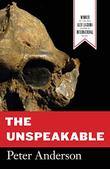 The Unspeakable by Peter Anderson