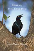 Singing with Starlings by Victor Altshul