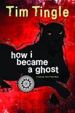 HOW I BECAME A GHOST by Tim Tingle