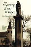 The Mystery at Sag Bridge by Pat Camalliere