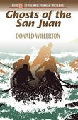 GHOSTS OF THE SAN JUAN