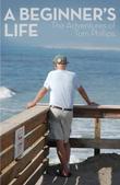 A Beginner's Life