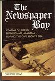 THE NEWSPAPER BOY by Chervis Isom