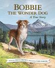 BOBBIE THE WONDER DOG