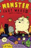 Monster Fart Wars III: FartMONSTER FART WARS III: FARTS VS. PIMPLES s vs. Pimples