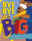 BYE BYE BIG!