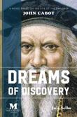 DREAMS OF DISCOVERY