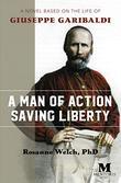 A MAN OF ACTION SAVING LIBERTY