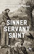 SINNER, SERVANT, SAINT