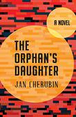 THE ORPHAN'S DAUGHTER