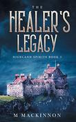 THE HEALER'S LEGACY