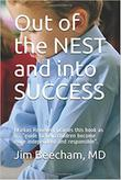 OUT OF THE NEST AND INTO SUCCESS