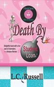 DEATH BY STUDENT LOAN by L.C. Russell