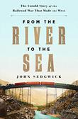 FROM THE RIVER TO THE SEA