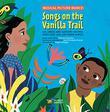 SONGS ON THE VANILLA TRAIL