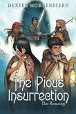 THE PIOUS INSURRECTION