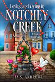 LOVING AND DYING IN NOTCHEY CREEK