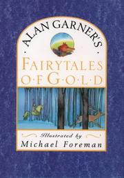 FAIRYTALES OF GOLD by Alan Garner