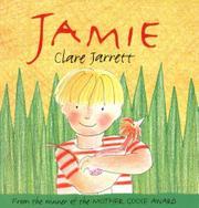 JAMIE by Clare Jarrett