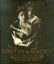 FONTEYN & NUREYEV by Keith Money