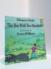 THE BOY WITH TWO SHADOWS by Margaret Mahy