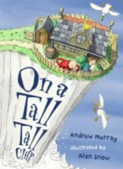 ON A TALL TALL CLIFF by Andrew Murray