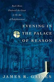 EVENING IN THE PALACE OF REASON by James R. Gaines