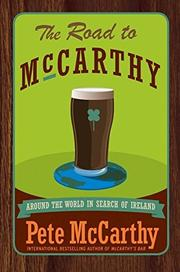 THE ROAD TO MCCARTHY by Pete McCarthy
