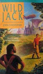 WILD JACK by John Christopher