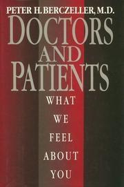 DOCTORS AND PATIENTS by Peter H. Berczeller
