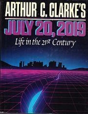 ARTHUR C. CLARKE'S JULY 20, 2019 by Arthur C. Clarke