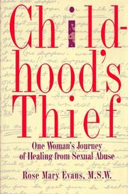 CHILDHOOD'S THIEF by Rose Mary Evans