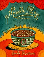 THE NOODLE SHOP COOKBOOK by Jacki Passmore