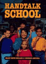 HANDTALK SCHOOL by Mary Beth Miller