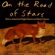 ON THE ROAD OF STARS by John Bierhorst