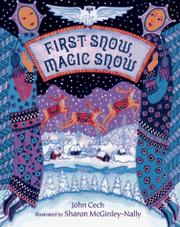FIRST SNOW, MAGIC SNOW by John Cech