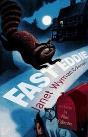 FAST EDDIE by Janet Wyman Coleman