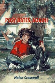 POSY BATES, AGAIN! by Helen Cresswell