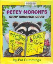 PETEY MORONI'S CAMP RUNAMOK DIARY by Pat Cummings
