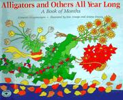ALLIGATORS AND OTHERS ALL YEAR LONG by Crescent Dragonwagon