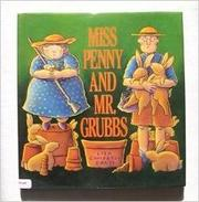 MISS PENNY AND MR. GRUBBS by Lisa Campbell Ernst