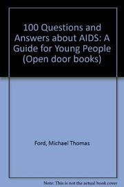 100 QUESTIONS AND ANSWERS ABOUT AIDS by Michael Thomas Ford