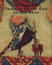 THE KING WHO TRIED TO FRY AN EGG ON HIS HEAD by Mirra Ginsburg