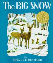 THE BIG SNOW by Berta & Elmer Hader